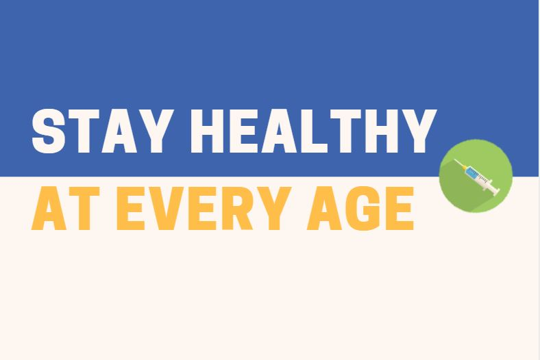 Stay Healthy at Every Age